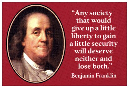 those that would give up freedoms for security
